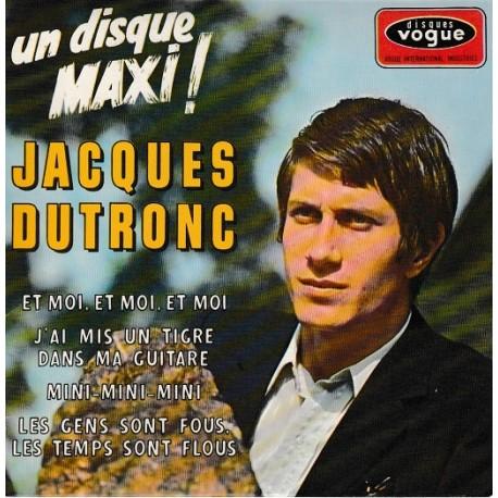 Jacques Dutronc – Et Moi, Et Moi, Et Moi - EP Vinyl 45 RPM - 7 inches