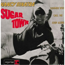 Nancy Sinatra ‎– Sugar Town - EP Vinyl 45 RPM - 7 inches