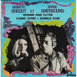 Brigitte Bardot Et Serge Gainsbourg ‎– Bonnie And Clyde - EP Vinyl 45 RPM - 7 inches