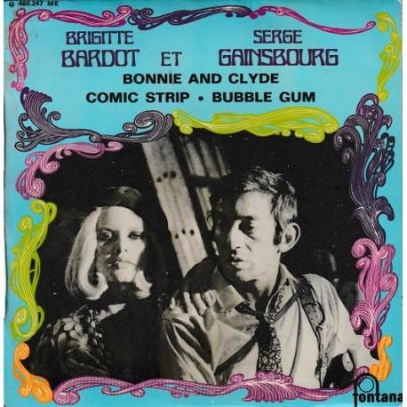 Brigitte Bardot Et Serge Gainsbourg – Bonnie And Clyde - EP Vinyl 45 RPM - 7 inches