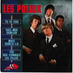 Les Pollux – Tu Es Fou - Fais-Moi Oublier - Mais Oublie-La - Toi Qui Connais Les Filles - EP Vinyl 7 inches