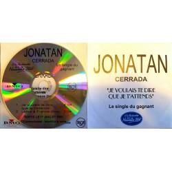 Jonatan Cerrada ( Polnareff ) – Je Voulais Te Dire Que Je T'attends - CDr Single Promo