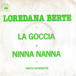 Loredana Berte - La Goccia - Ninna Nanna - SP 45 Tours - 7 inches - Promo