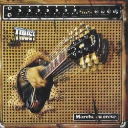 Trust - Marche Ou Crève - LP Vinyl Album