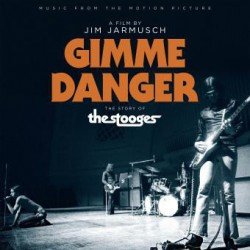 The Stooges -  Gimme Danger - Music From The Motion Picture - LP Vinyl Album Edition 180 Gr + Poster