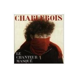 Robert Charlebois - Le Chanteur Masqué - CD Single 2 Tracks