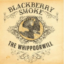 Blackberry Smoke ‎– The Whippoorwill - Double LP Vinyl Album
