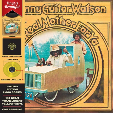 Johnny Guitar Watson – A Real Mother For Ya - Record Store Day - LP Vinyl Coloured Yellow