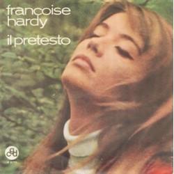 Francoise Hardy – Il Pretesto - Vinyl 7 inches 45 RPM