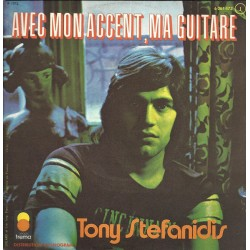 Tony Stéfanidis ‎– Avec Mon Accent, Ma Guitare - Vinyl 7 inches 45 RPM Coloured Yellow