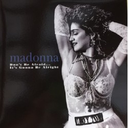 Madonna ‎– Don't Be Afraid... It's Gonna Be Alright - Double LP Vinyl Album Multicoloured
