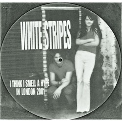 The White Stripes ‎– I Think I Smell A Hype In London 2001 - LP Vinyl Album - Picture Disc
