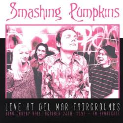 The Smashing Pumpkins – Live At Del Mar Fairgrounds - Bing Crosby Hall. October 26th, 1993 - Double LP Vinyl Album