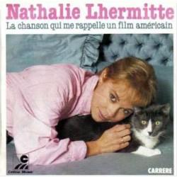 Nathalie Lhermitte – La Chanson Qui Me Rappelle Un Film Américain - Vinyl 7 inches 45 RPM