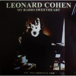 Leonard Cohen ‎– My Radio Sweetheart - BBC Recordings 1968 - LP Vinyl Album