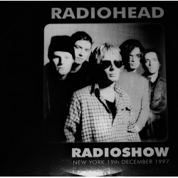 Radiohead ‎- Radioshow - New York 19th December 1997 - LP Vinyl Album