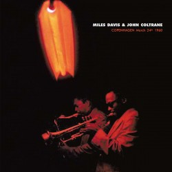 Miles Davis & John Coltrane – Copenhagen March 24th 1960 - LP Vinyl Album Coloured