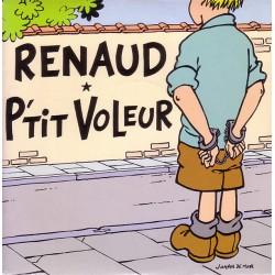 Renaud – P'Tit Voleur - 7 inches vinyl 45 RPM