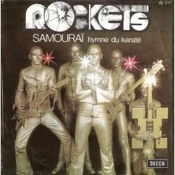 Rockets – Samouraï - Hymne Du Karaté- Vinyl 7 inches 45 RPM