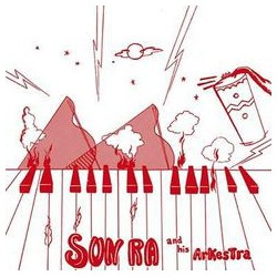 Sun Ra And His Arkestra ‎– Super-Sonic Jazz - LP Vinyl Album + MP3 Code