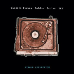 Richard Pinhas - Heldon, Schizo, T.H.X. ‎– Single Collection - Double LP Vinyl Album - Record Store Day