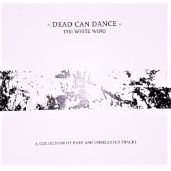 Dead Can Dance ‎– The White Wind - Double LP Vinyl Album