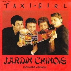 Taxi-Girl – Jardin Chinois - Nouvelle Version - Vinyl 7 inches