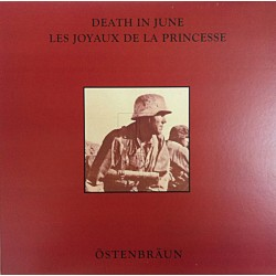 Death In June - Les Joyaux De La Princesse ‎– Östenbräun - LP Vinyl Album Coloured