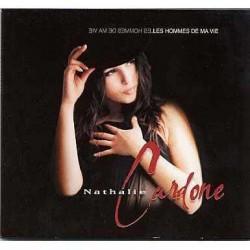Nathalie Cardone - Les Hommes De Ma Vie - Digipack Collector Promo 1 Track