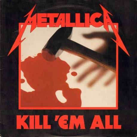 Metallica ‎– Kill 'Em All - LP Vinyl Album
