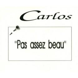 Carlos – Pas Assez Beau - CD Maxi Promo