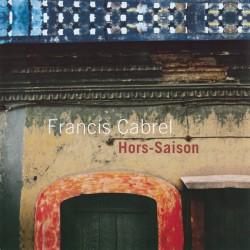 Francis Cabrel – Hors-Saison - LP Vinyl Album