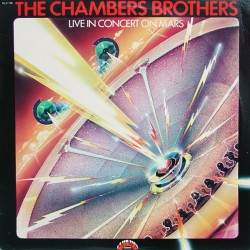 The Chambers Brothers ‎– Live In Concert On Mars - LP Vinyl Album