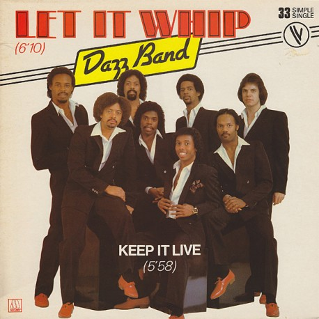 Dazz Band – Let It Whip - Maxi Vinyl 12 inches