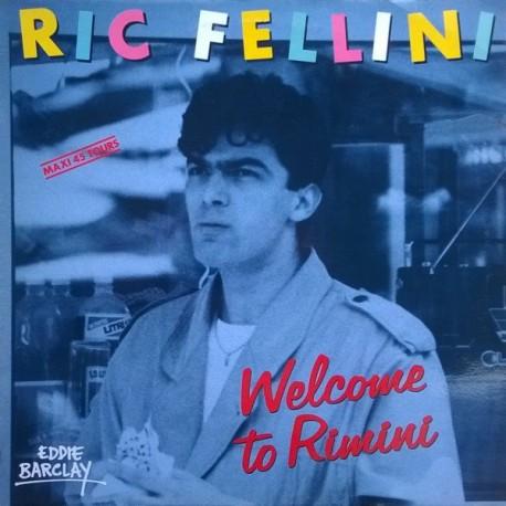 Ric Fellini – Welcome To Rimini - Maxi vinyl 12 inches