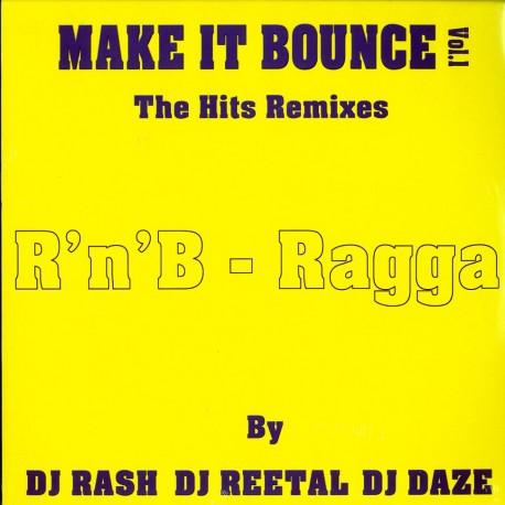 DJ Rash, DJ Reetal & DJ Daze - Make it bounce volume 1 - Maxi vinyl 12 inches