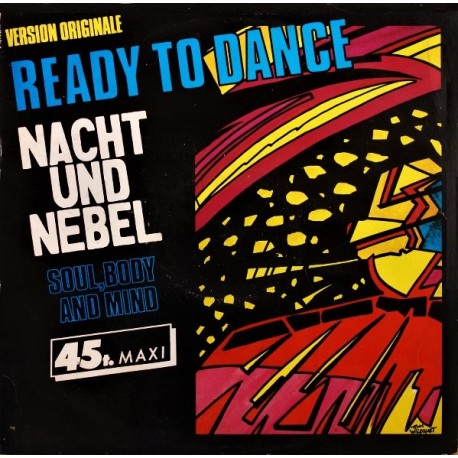 Nacht Und Nebel ‎– Ready To Dance- Maxi Vinyl 12 inches