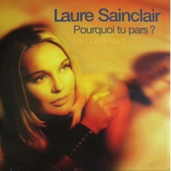 Laure Sainclair – Pourquoi Tu Pars ? (Por Qué Te Vas ?) - Maxi Vinyl 12 inches