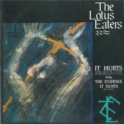 The Lotus Eaters ‎– It Hurts - Maxi Vinyl 12 inches