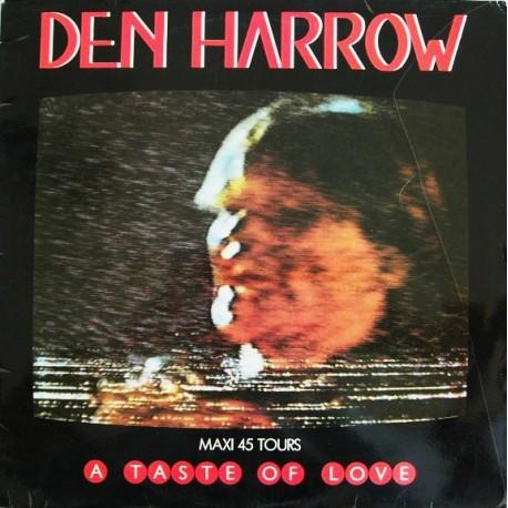 Den Harrow – A Taste Of Love - Maxi Vinyl 12 inches