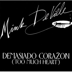 Mink DeVille ‎– Demasiado Corazon (Too Much Heart) - Maxi Vinyl 12 inches