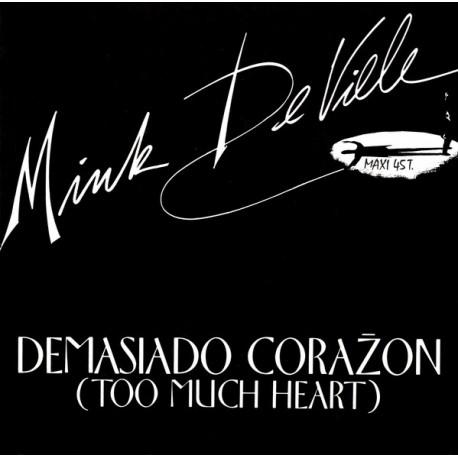 Mink DeVille – Demasiado Corazon (Too Much Heart) - Maxi Vinyl 12 inches