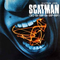 Scatman John ‎– Scatman - Maxi Vinyl 12 inches