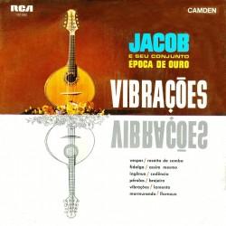 Jacob E Seu Conjunto Época De Ouro – Vibrações - LP Vinyl Album