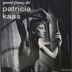 Patricia Kaas ‎– Quand Jimmy Dit - Maxi Vinyl 12 inches