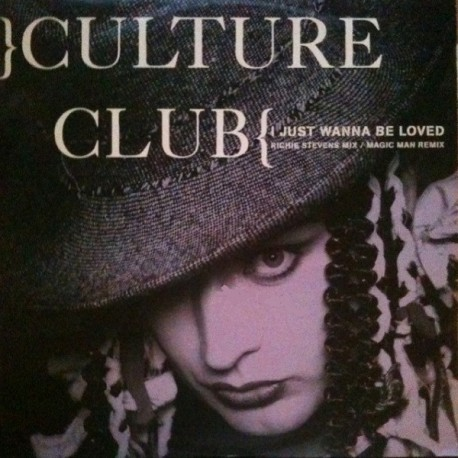 Culture Club – I Just Wanna Be Loved - Maxi Vinyl 12 inches
