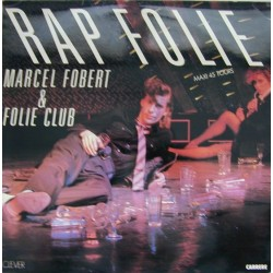 Marcel Fobert & Folie Club ‎– Rapfolie - Maxi Vinyl 12 inches