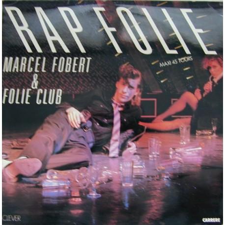Marcel Fobert & Folie Club – Rapfolie - Maxi Vinyl 12 inches