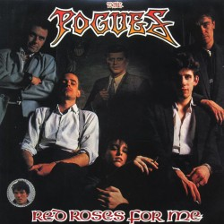 The Pogues ‎– Red Roses For Me - LP Vinyl Album + MP3 Code