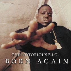 The Notorious B.I.G. ‎– Born Again - Double LP Vinyl Album